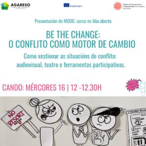 Be the change: el conflicto como motor de cambio